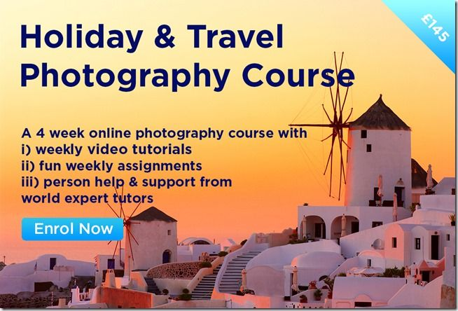 Holiday & Travel Photography Course