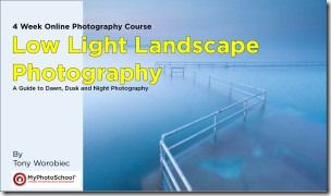 Low Light Landscape Photography