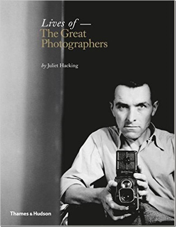 lives of the graet photographers