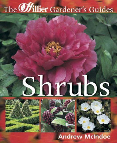 7 The Hillier Gardener's Guide - Shrubs