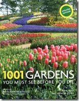 1001 Gardens to Visit Before You Die